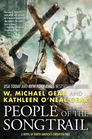 PEOPLE OF THE SONGTRAIL | Kathleen O'Neal Gear and W Michael